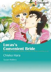 LUCAS'S CONVENIENT BRIDE: Harlequin Comics