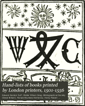 Hand-lists of Books Printed by London Printers, 1501-1556: Parts 1-3