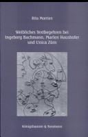 Weibliches Textbegehren bei Ingeborg Bachmann  Marlen Haushofer und Unica Z  rn PDF