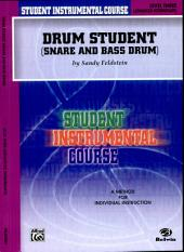 Student Instrumental Course: Drum Student, Level III