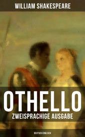 OTHELLO (Zweisprachige Ausgabe: Deutsch-Englisch)
