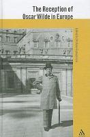 The Reception of Oscar Wilde in Europe PDF
