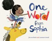 One Word from Sophia: with audio recording