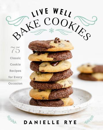 Live Well Bake Cookies PDF