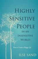 Highly Sensitive People in an Insensitive World PDF