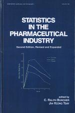 Statistics In the Pharmaceutical Industry, 3rd Edition