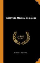 Essays in Medical Sociology PDF