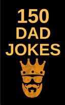 150 Dad Jokes PDF