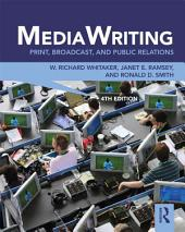 MediaWriting: Print, Broadcast, and Public Relations, Edition 4