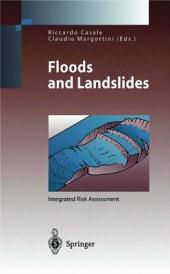 Floods and Landslides: Integrated Risk Assessment