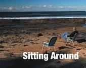 Sitting Around