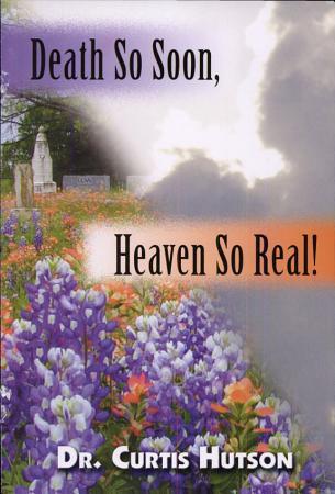 Death So Soon  Heaven So Real  PDF