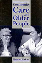 Community Care And Older People Book PDF