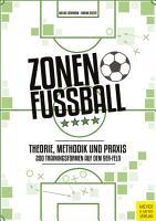 Zonenfu  ball   Theorie  Methodik  Praxis PDF
