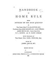 Handbook of Home Rule: Being Articles on the Irish Question