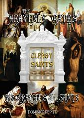 THROUGH THE HEAVENLY GATES: THE NEW REVISED EDITION: BIOGRAPHIES OF THE SAINTS BOOK 2 OF 3: THE PATH OF SERVICE: CLERGY SAINTS