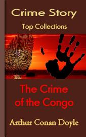 The Crime of the Congo: Top Crime Story
