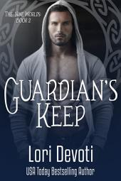 Guardian's Keep: An Alpha Shifter Romance