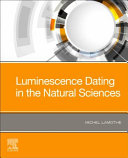 Luminescence Dating in the Natural Sciences