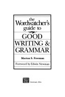 The Wordwatcher S Guide To Good Writing Grammar Book PDF