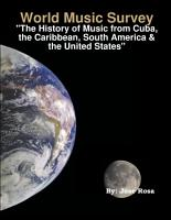 World Music Survey   The History of Music From Cuba  The Caribbean  South America and the United States  PDF