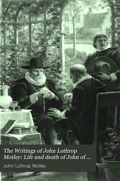 Life and death of John of Barneveldt (3 v.)