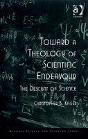 Toward a Theology of Scientific Endeavour PDF
