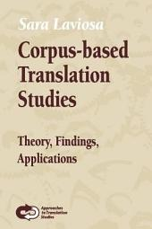 Corpus-based Translation Studies: Theory, Findings, Applications