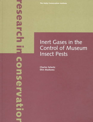 Inert Gases in the Control of Museum Insect Pests