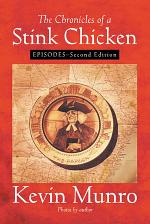 The Chronicles of a Stink Chicken
