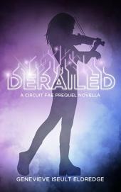 Derailed - A Moribund Prequel Novella