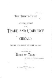 Annual Report of the Trade and Commerce of Chicago: Volume 33