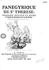 Panegyrique de ste Therese prononcé devant la reine en l'église des Carmélites de la ruë du Boulloy [par l'abbé P. Cureau de La Chambre. Illustré par Mellan d'après lui-même et le Bernin]