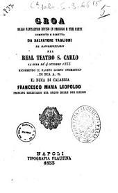 Groa ballo fantastico diviso in un prologo e tre parti composto e diretto da Salvatore Taglioni