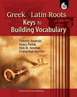 Greek and Latin Roots  Keys to Building Vocabulary PDF