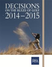 Decisions on the Rules of Golf 2014 - 2015
