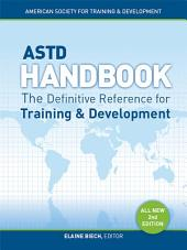 ASTD Handbook, 2nd Edition: The Definitive Reference for Training & Development
