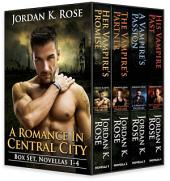 Romance In Central City, Box Set 1: Novellas 1 - 4