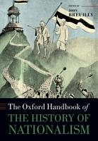 The Oxford Handbook of the History of Nationalism PDF