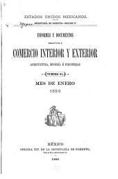 Informes y documentos relativos á comercio interior y exterior agricultura é industrias: Volumen 10