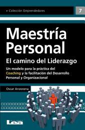 Maestría Personal: El camino del Liderazgo