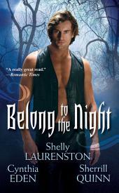 Belong To The Night