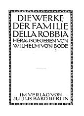 Die Werke der Familie della Robbia