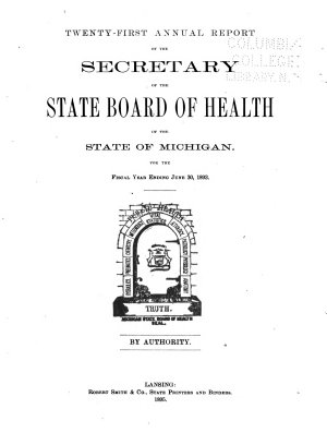 Annual Report of the Secretary of the State Board of Health of the State of Michigan  for the Fiscal Year Ending    PDF