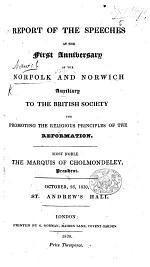 Report of the Speeches at the first anniversary of the Norfolk and Norwich Auxiliary to the British Society, etc
