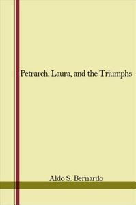 Petrarch, Laura, and the Triumphs