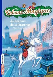La Cabane Magique, Tome 31: Au secours de la licorne