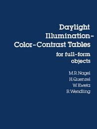 Daylight Illumination–Color–Contrast Tables for Full-form Objects
