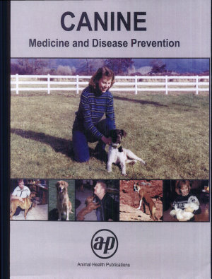 Canine Medicine and Disease Prevention