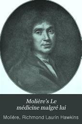 Molière's Le médecine malgré lui
